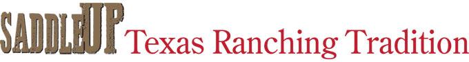 Saddle Up | Texas Ranching & Tradition